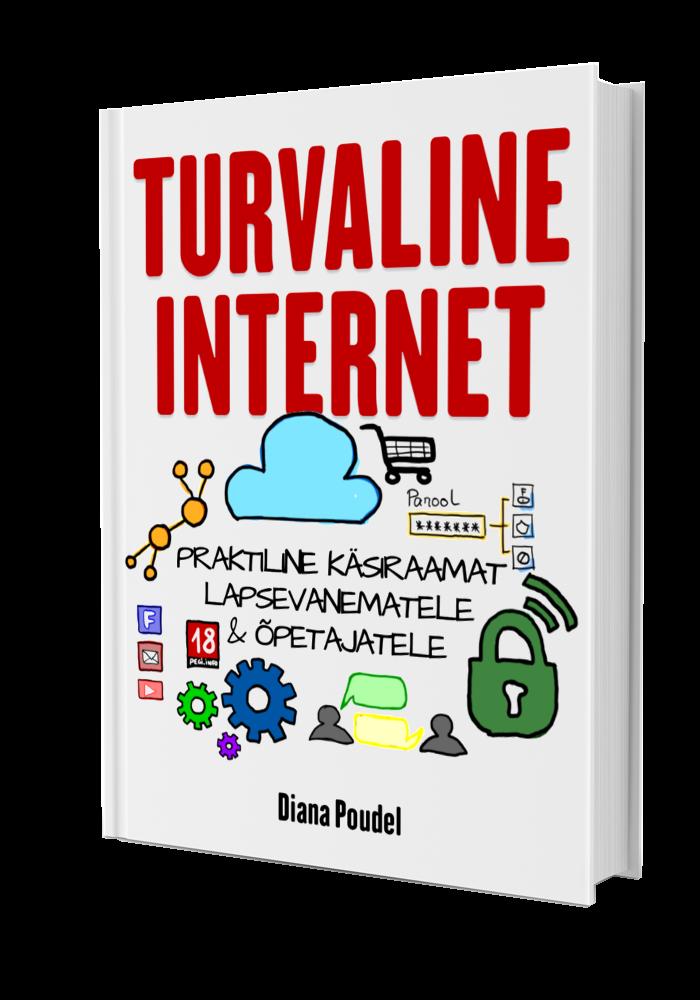 Turvaline internet - käsiraamat lapsevanematele ja õpetajatele